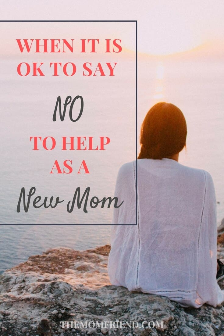 Being a new mom is tough, and sometimes even offers of help can cause stress. Find out when it is ok to say no to help, and how one mom did just that when feeling overwhelmed with a new baby. | The Mom Friend | themomfriend.com