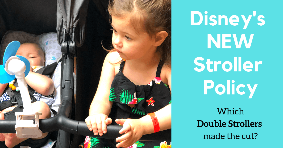two children in a double stroller with text Disney's new stroller policy which double strollers made the cut